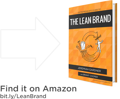 Find the Lean Brand Book by Jeremiah Gardner and Brant Cooper on Amazon